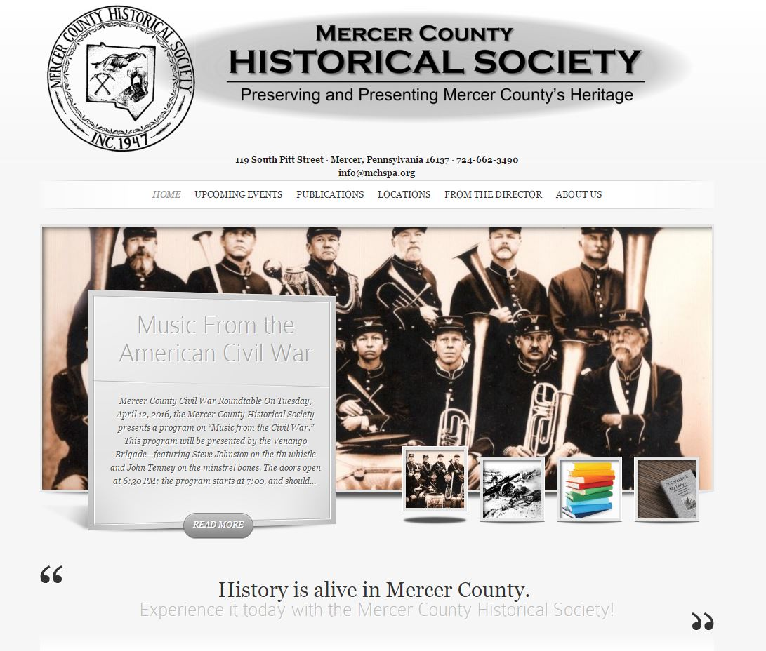The historical society received a report from a group of college students doing an internet usability report. They did not end up scoring very well. So we helped them bring out the most important parts of their ongoing work and events so that the right people can find the right information.